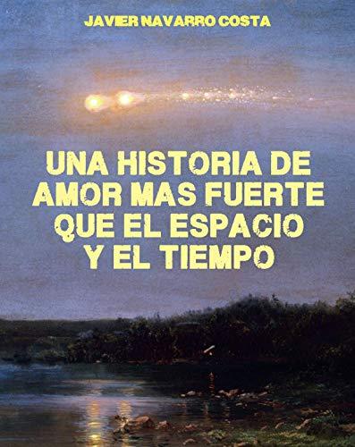 Una historia de amor más fuerte que el espacio y el tiempo: DIEZ MINUTOS PARA UNA ESTRELLA FUGAZ (Spanish - Diez El