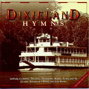 Time sale Dixieland Hymns Price reduction