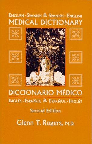 English-Spanish/Spanish-English Medical Dictionary