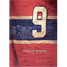 Maurice Richard: Reluctant Hero