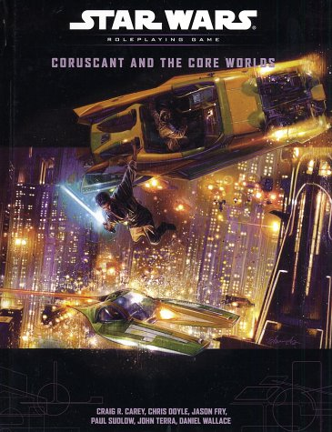 Coruscant and the Core Worlds (Star Wars Roleplaying Game) - Star Wars Rpg Core