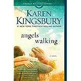 Angels Walking: A Novel (Volume 1)