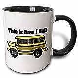 3dRose mug_102559_4''This Is How I Roll Short Yellow School Bus'' Two Tone Mug, Black/White, 11 oz