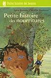 """Afficher """"Petite histoire des nourritures"""""""