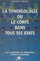 La synergologie ou le corps dans tous ses états