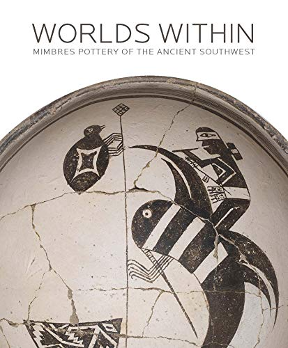 - Worlds Within: Mimbres Pottery of the Ancient Southwest