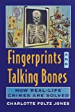 Fingerprints and Talking Bones, Charlotte Foltz Jones, 0440413184