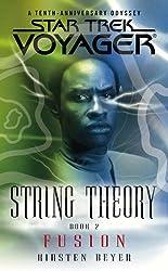 String Theory: Fusion Bk. 2 (Star Trek: Voyager)