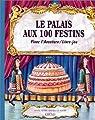 Le palais aux 100 festins par Pietri