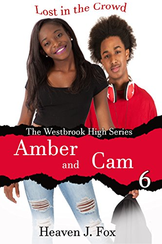 Search : Lost in the Crowd: Amber and Cam: A Westbrook High Series Short (Book #6) (The Westbrook High Series)