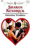 Valentine Vendetta, Sharon Kendrick, 0373120842