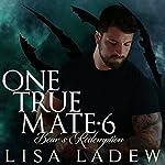 Bears Redemption: One True Mate Series, Book 6 | Lisa Ladew
