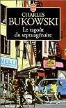 Le ragoût du septuagénaire par Bukowski