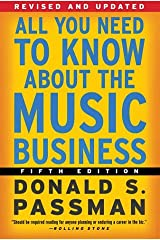 All You Need to Know About the Music Business: Fifth Edition Hardcover
