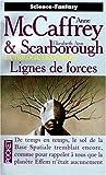 La trilogie des forces, Tome 2 : Lignes de forces
