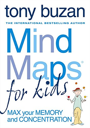 Read Online Mind Maps for Kids: Max Your Memory and Concentration PDF