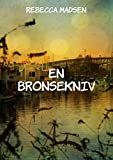 En bronsekniv (Norwegian Edition)