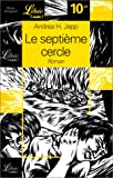 img - for Le septi me cercle book / textbook / text book
