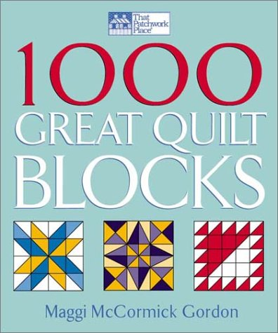 1000 Great Quilt Blocks (That Patchwork Place) ()