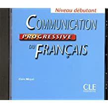 Communication progressive du français: Niveau débutant (CD audio)