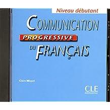 Communication progressive du français: Niveau débutant (CD audio)