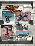 Starship Troopers: Painting and Modelling Guide