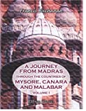 A Journey from Madras Through the Countries of Mysore, Canara, and Malabar, Buchanan, Francis Hamilton, 1402146728