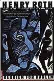 Requiem for Harlem: Mercy of a Rude Stream Volume IV, A Novel