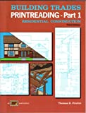 Building Trades Printreading : Residential Construction, Proctor, Thomas E., 0826904076