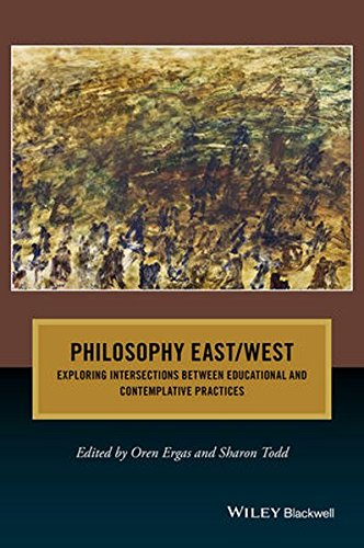 Philosophy East / West: Exploring Intersections between Educational and Contemplative Practices (Journal of Philosophy o