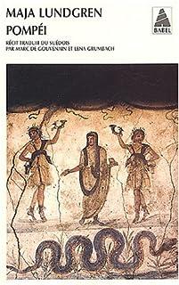 Pompéi : récit, Lundgren, Maja