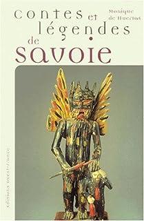 Contes et légendes de Savoie, Huertas, Monique de