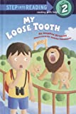 My Loose Tooth, Stephen Krensky, 0679988475