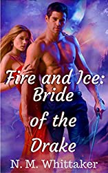 Fire and Ice: Bride of the Drake