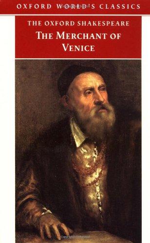 The Merchant of Venice (Oxford World's Classics)