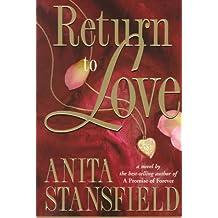 Return to Love: A Novel