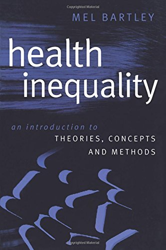 Health Inequality: An Introduction to Concepts, Theories and Methods