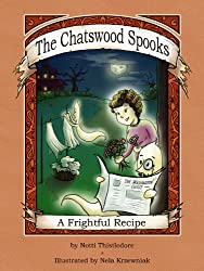 A Frightful Recipe (The Chatswood Spooks Book 1)