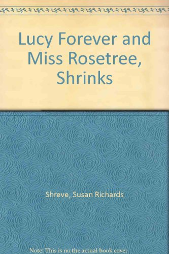 lucy-forever-and-miss-rosetree-shrinks