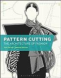Pattern Cutting: Architecture Of Fashion