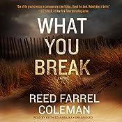 What You Break | Reed Farrel Coleman