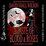 A Taste of Blood and Roses | David Niall Wilson