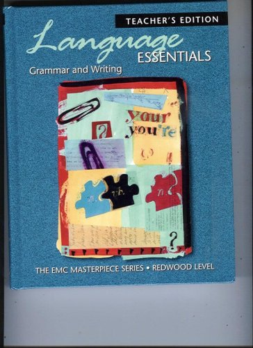 Language Essentials: Grammar and Writing, Redwood Level - Teacher's Edition (The EMC Masterpiece Series)