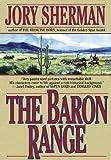 The Baron Range, Jory Sherman, 0312863497