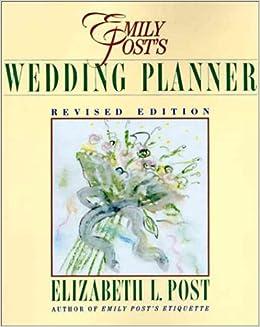 Emily Posts Wedding Planner Elizabeth L Post 9780062730183