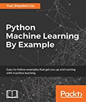 Python Machine Learning By Example Front Cover