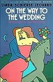 On the Way to the Wedding, Linda S. Leonard, 087773402X