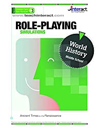 Role-Playing Simulations: Middle School World History - Ancient Times to the Renaissance