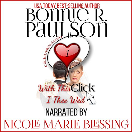 With This Click, I Thee Wed: ClickandWed.com series, Book 1