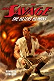 Doc Savage: The Desert Demons (Wild Adventures of Doc Savage)